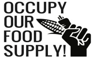 Occupy Our Food Supply
